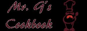 Mr. G's Cookbook